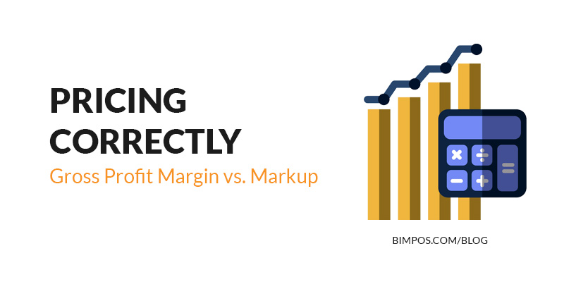 pricing your products correctly. Gross Profit vs Markup
